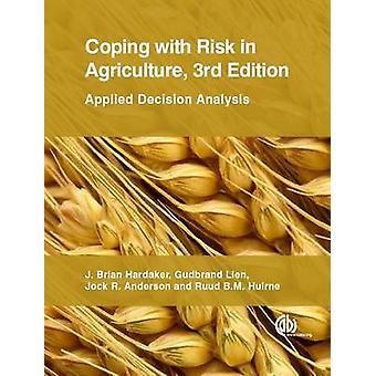 Att hantera risker inom jordbruket - tillämpad beslutsanalys (3rd Revis