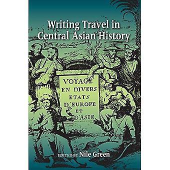 Reisen in zentralasiatischen Geschichte schreiben