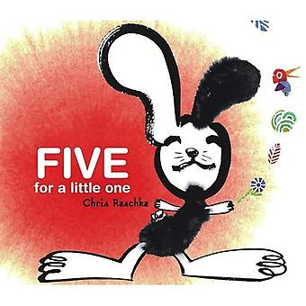 Five for a Little One (Richard Jackson Books (Atheneum Hardcover))