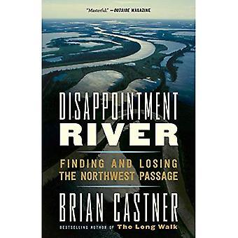 Besvikelse över floden: Hitta och förlora Nordvästpassagen