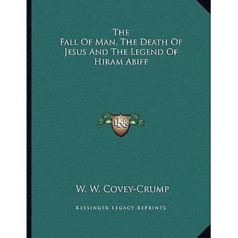 The Fall of Man, the Death of Jesus and the Legend of Hiram Abiff