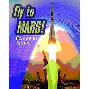Volare su Marte: forze nello spazio (sentire la forza)