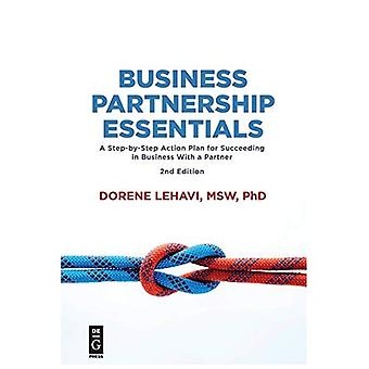 Business Partnership�Essentials: A Step-by-Step�Action Plan for Succeeding in�Business With a Partner, 2nd�Edition