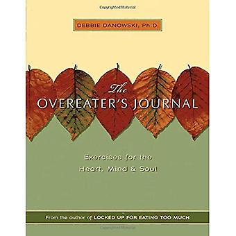 Overeaters Journal: Exercises for the Heart, Mind, and Soul