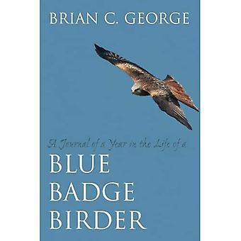 En Journal över ett år i livet av en blå märke Birder