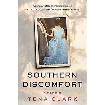 Southern Discomfort: Un libro di memorie