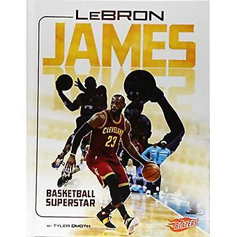 LeBron James: Basketbal superster (supersterren van sport)