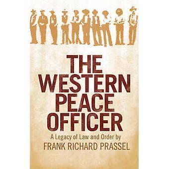 Western fred Officer A arv af lov og orden af Prassel & Frank Richard