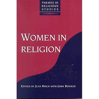 Women in Religion by Bowker & John