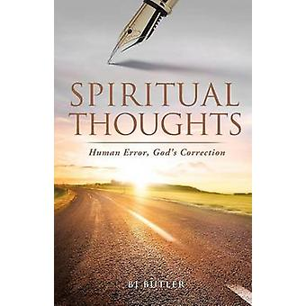 Spiritual Thoughts by Butler & BJ