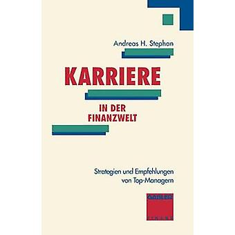 Karriere in der Finanzwelt by Stephan & Andreas H.