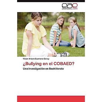Bullying En El Cobaed by Guerrero Garay & V. Ctor Arturo