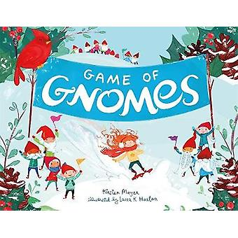 Game of Gnomes by Kirsten Mayer - 9781250123947 Book