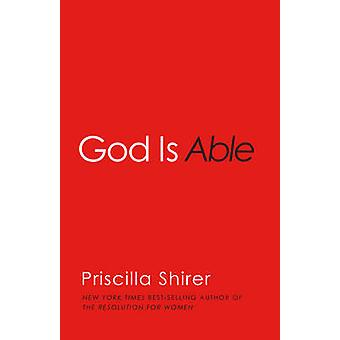 God is Able by Priscilla Shirer - 9781433681912 Book