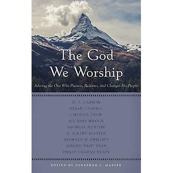 The God We Worship by Jonathan L Master - 9781629952079 Book