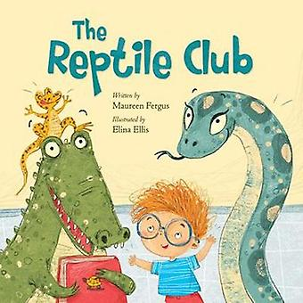 The Reptile Club by Elina Ellis - 9781771386555 Book