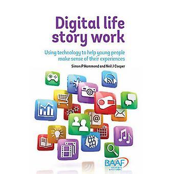 Digital Life Story Work by Simon P. Hammond - Neil J. Cooper - 978190