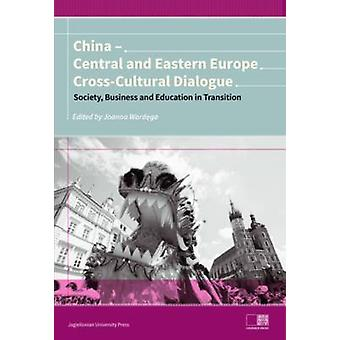 China - Central and Eastern Europe Cross-Cultural Dialogue - Society