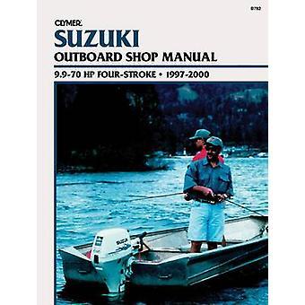 Suzuki 4-Stroke Outboard 9.9-70 HP - 1997-2000 by Penton - 9780892877