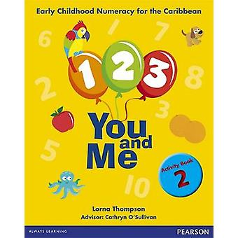 1 - 2 - 3 - You and Me Activity Book 2 by Lorna Thompson - Weida Whit