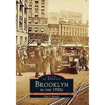 Brooklyn in the 1920's by Eric J Ierardi - 9780738590059 Book
