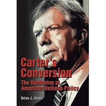 Conversione di Carter: l'indurimento di politica della difesa americana