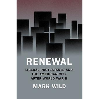 Renewal by Mark Wild