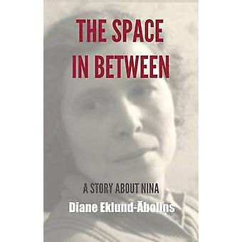 The Space in Between by EklundAbolins & Diane