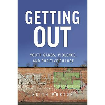 Getting Out by Keith Morton