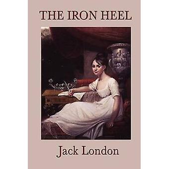 The Iron Heel by London & Jack