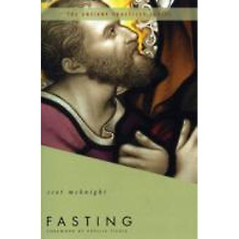 Fasting by McKnight & Scot