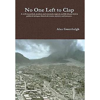 No One Left to Clap by Greenhalgh & Alan