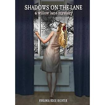 Shadows On The Lane A Willow Lane Mystery 3 by Richter & Virginia Rose