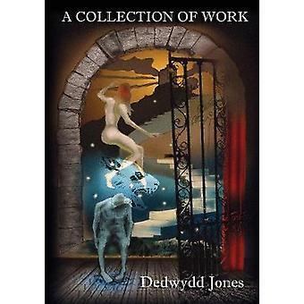 Collected Writings Volume 24 by Jones & Dedwydd S.H.