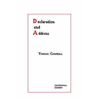 Declaration and Address  Centennial Edition by Campbell & Thomas