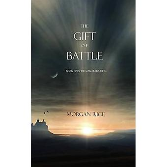 The Gift of Battle Book 17 in the Sorcerers Ring by Rice & Morgan