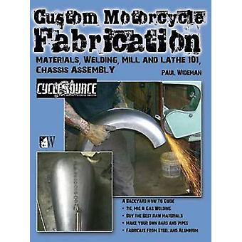 Custom Motorcycle Fabrication Materials Welding Mill and Lathe Frame Construction by Remus & Timothy