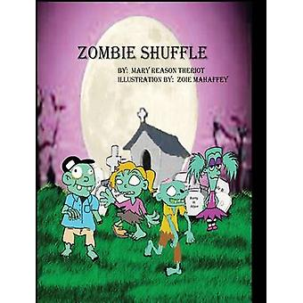 Zombie Shuffle by Theriot & Mary