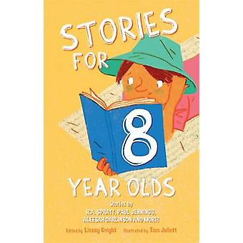 Stories for Eight Year Olds by Linsay Knight - Tom Jellett - 97808579