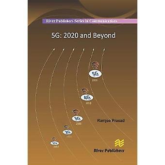 5g 2020 and Beyond by Prasad & Ramjee