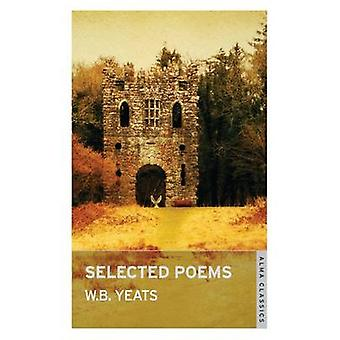 Selected Poems by W.B. Yeats