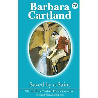 Saved by a Saint (The Barbara Cartland Eternal Collection)