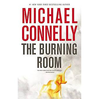 The Burning Room by Michael Connelly - 9780316225939 Book