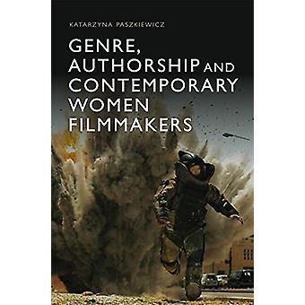 Sjanger - Forfatterskap og Moderne Kvinner Filmskapere av Katarzyna Pas