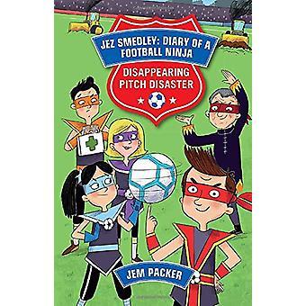 Reading Planet - Jez Smedley - Diary of a Football Ninja - Disappearing