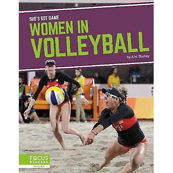 She's Got Game - Women in Volleyball door -A.W. Buckey - 9781644930663