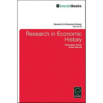 Research in Economic History by Christopher Hanes - Susan Wolcott - A