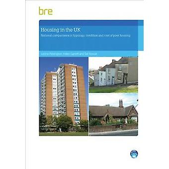 Housing in the UK - National Comparisons in Typology - Condition and C