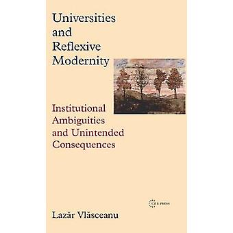 Universities and Reflexive Modernity - Institutional Ambiguities and U