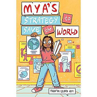 Mya's Strategy To Save The World by Tanya Lloyd Kyi - 9780735265257 B